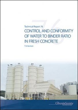 TR76 Control and conformity of water to binder ratio in fresh concrete